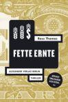 Ross Thomas: Fette Ernte (Alexander Verlag)