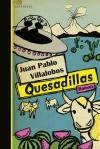 juan-pablo-villalobos-quesadillas