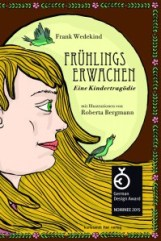 Frank Wedekind | Roberta Bergmann: Frühlingserwachen