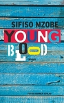 mzobe young blood