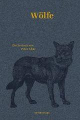Petra Ahne: »Wölfe. Ein Porträt«. Matthes & Seitz, 27. September 2016, 160 Seiten, 18,00 €.