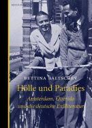 Bettina Baltschev: »Hölle und Paradies. Amsterdam, Querido und die deutsche Exilliteratur«. Berenberg, 1. September 2016, 144 Seiten, 22,00 €.