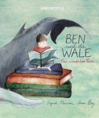Irene Berg & Ingrid Mennen: »Ben und die Wale. Eine wunderbare Reise«. Buchgestaltung von Yimeng Wu. kunstanstifter, 1. August 2016, 32 Seiten, 18,00 €.
