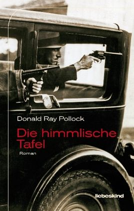 Donald Ray Pollock: »Die himmlische Tafel«. Aus dem Englischen von Peter Torberg. Liebeskind, 12. Juli 2016, 432 Seiten, 22,00 €.