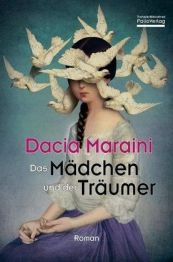 Dacia Maraini: »Das Mädchen und der Träumer«, Folio.