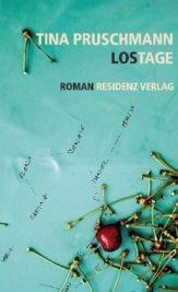 Tina Pruschmann: »Lostage«, Residenz.