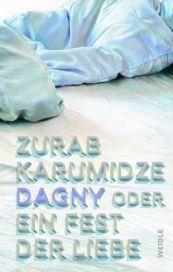Karumidze- Dagny oder Ein Fest der Liebe