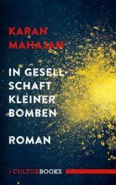 Mahajan- In Gesellschaft kleiner Bomben