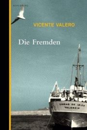 Valero- Die Fremden