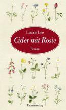 Laurie Lee: Cider mit Rosie.
