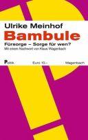 Ulrike Meinhof: Bambule.