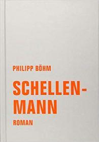 Philipp Böhm: Schellenmann. Verbrecher.