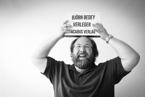 Björn Bedey (Acabus Verlag, Shakespeares Enkel)