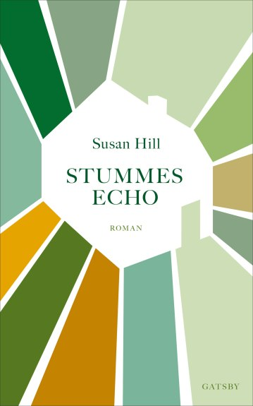 Susan Hill: Stummes Echo. Gatsby.