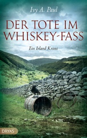 Ivy A. Paul - Der Tote im Whiskey-Fass (Dryas Verlag)